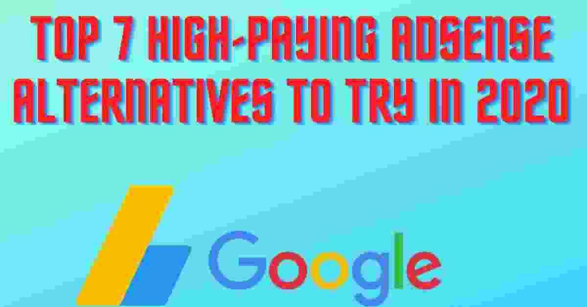 adsense alternatives, Best High Paying Adsense Alternatives
